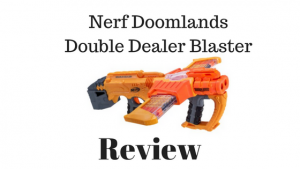 Nerf Doomlands Double Dealer Blaster Review