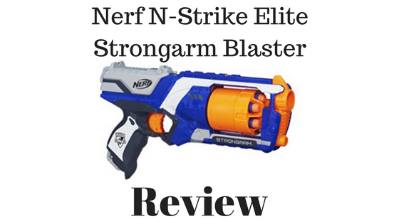 Nerf N-Strike Elite Strongarm Blaster Review