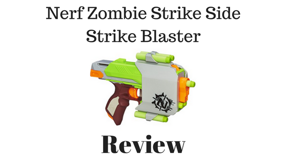 Nerf Zombie Strike Side Strike Blaster Review