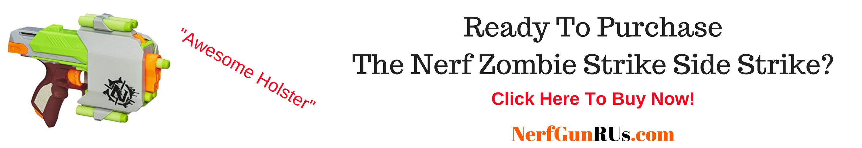 Ready To Purchase The Nerf Zombie Strike Side Strike   NerfGunRUs.com