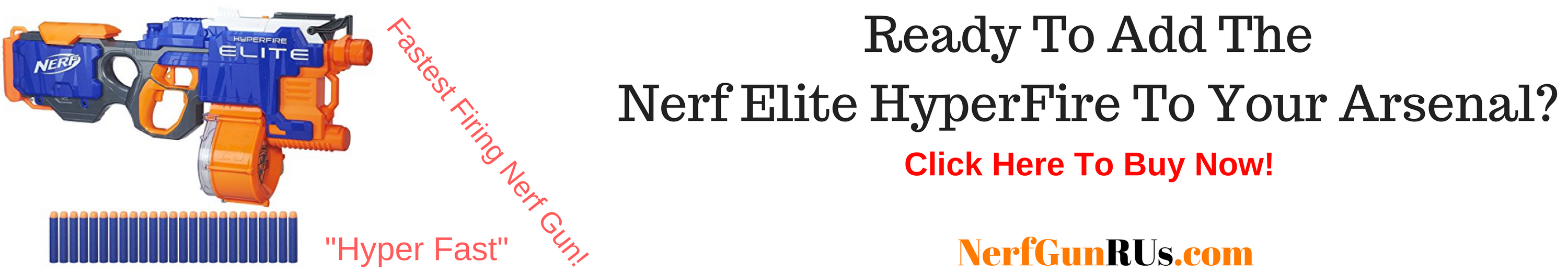 Ready To Add The Nerf Elite HyperFire To Your Arsenal   NerfGunRUs.com