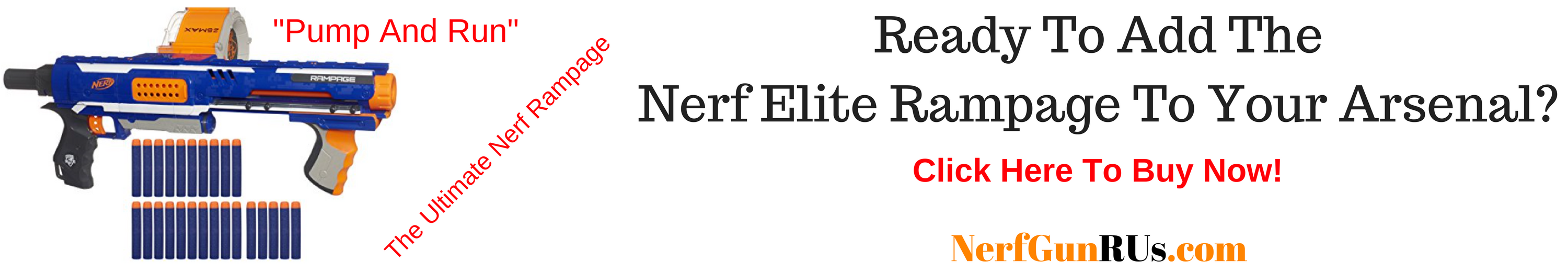 Ready To Add The Nerf Elite Rampage To Your Arsenal | NerfGunRUs.com
