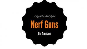 Top 10 Pistol Styled Nerf Guns On Amazon