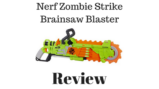 Nerf Zombie Strike Brainsaw Blaster Review