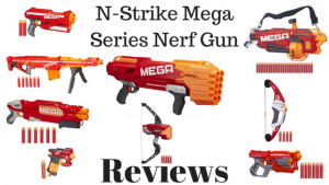 N-Strike Mega Series Nerf Gun Reviews