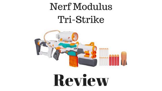 Nerf Modulus Tri-Strike Review