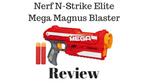 Nerf N-Strike Elite Mega Magnus Blaster Review