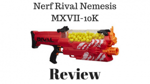Nerf Rival Nemesis MXVII-10K Review