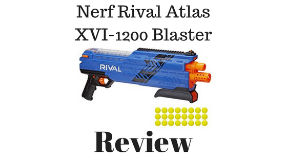 Nerf Rival Atlas XVI-1200 Blaster Review