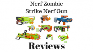 Nerf Zombie Strike Nerf Gun