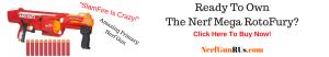 Ready To Own The Nerf Mega RotoFury | NerfGunRUs.com