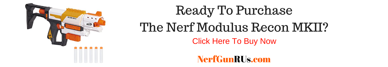 Ready To Purchase The Nerf Modulus Recon MKII | NerfGunRUs.com