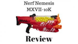 Nerf Nemesis MXVII-10K Review