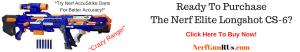 Ready To Purchase The Nerf Elite Longshot CS-6 | NerfGunRUs.com