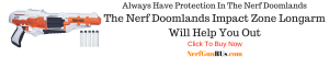 Always Have Protection In The Nerf Doomlands | NerfGunRUs.com