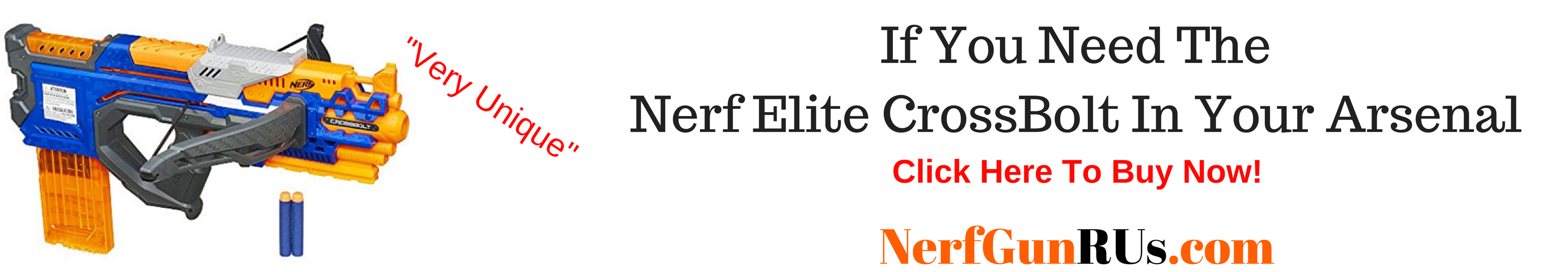 If You Need The Nerf CrossBolt in Your Aresenal | NerfGunRUs.com