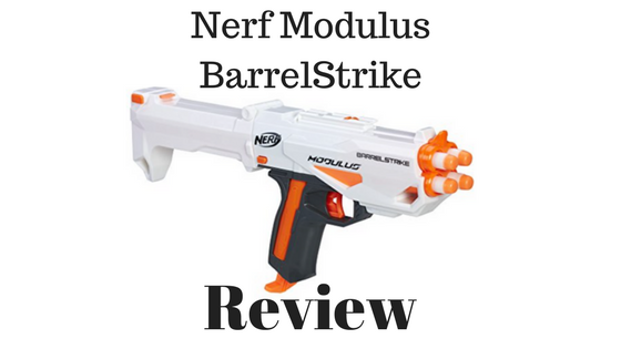 Nerf Modulus BarrelStrike Review