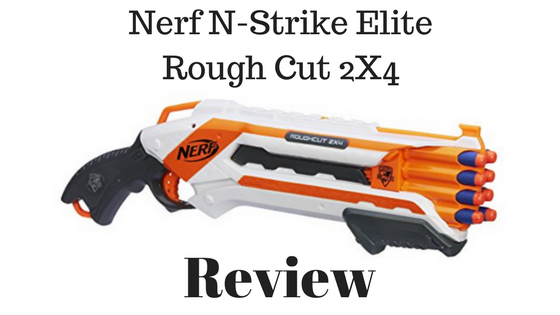 Nerf N-Strike Elite Rough Cut 2x4 Review