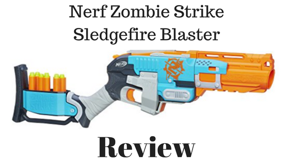 Nerf Zombie Strike Sledgefire Blaster Review