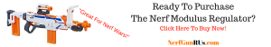 Ready To PurchaseThe Nerf Modulus Regulator | NerfGunRUs.com