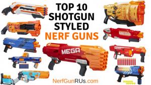 Top 10 Shotgun Styled Nerf Guns | NerfGunRUs.com