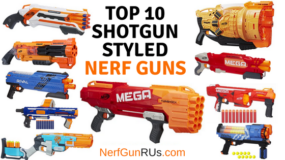 Top 10 Shotgun Styled Nerf Guns | NerfGunRUs.com