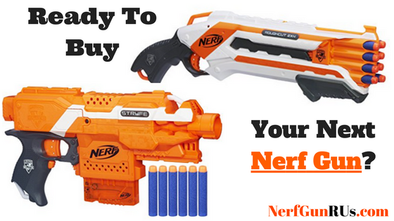 Ready To Buy Your Next Nerf Gun | nerfGunRUs.com