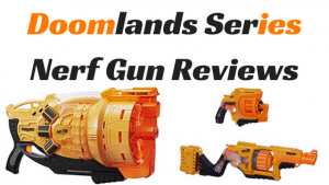Doomlands Series Nerf Gun Review