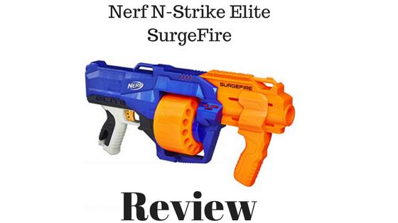 Nerf N-Strike Elite SurgeFire Review