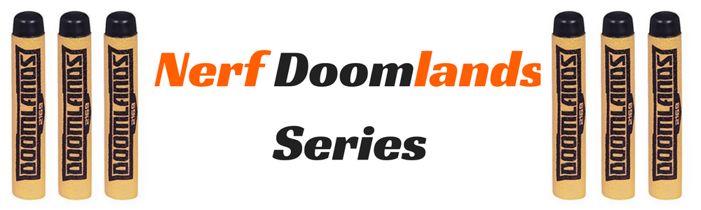 Nerf Doomlands Series