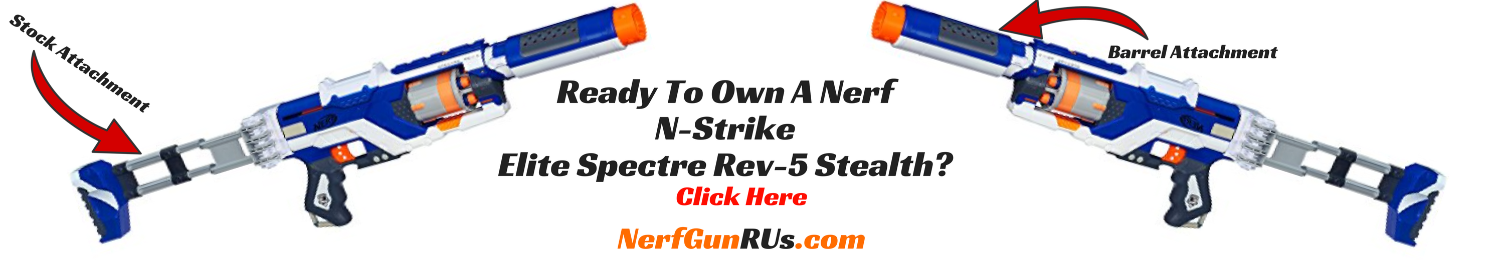Ready To Own A Nerf N-Strike Elite Spectre Rev-5 Stealth