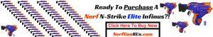 Ready To Purchase A Nerf N-Strike Elite Infinus_!