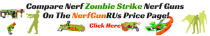 Compare Nerf Zombie Strike Nerf Guns On The NerfGunRUs Price Page