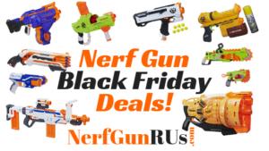 Nerf Gun Black Friday Deals