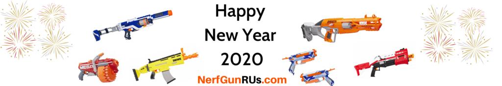 Happy New Year 2020 | NerfGunRUs.com